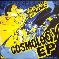 Unspoken Heard: Cosmology EP
