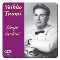 Tuomi, Veikko: Lempilauluni