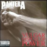 Pantera : Vulgar Display of Power