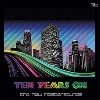 New Mastersounds: Ten years on