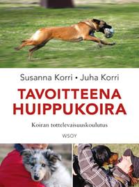Korri, Juha: Tavoitteena huippukoira