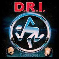 DRI: Crossover: Millennium Edition