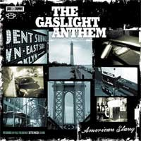 Gaslight Anthem: American Slang