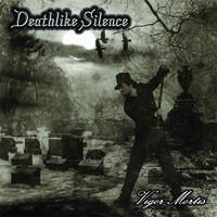 Deathlike Silence: Vigor mortis