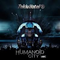 Tokio Hotel: Humanoid city live