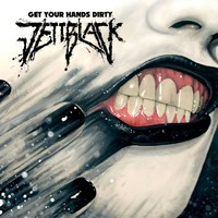 Jettblack: Get Your Hands Dirty