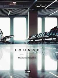 Rönkkö, Markku: Lounge