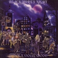 Blackmore's Night : Under a violet moon -re-issue
