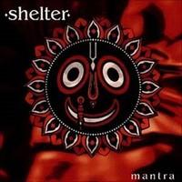 Shelter: Mantra