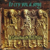 Jethro Tull -tribute-: To cry you a song