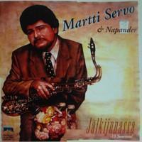 Martti Servo & Napander: Jälkijunassa - 13 suurinta