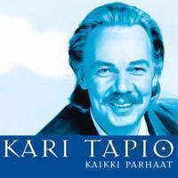 Kari Tapio: Kaikki parhaat