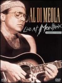 Di Meola, Al: Live at Montreaux 1986/1993