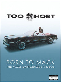 Too Short: Born to Mack: Most Dangerous Videos