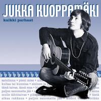 Kuoppamäki, Jukka: Kaikki parhaat