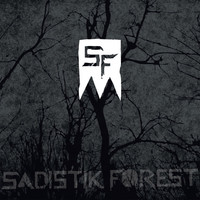 Sadistik Forest: Sadistik Forest