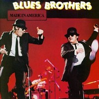 Blues Brothers: Made in America