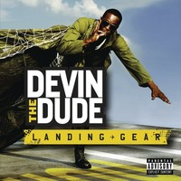 Devin The Dude: Landing Gear