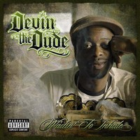Devin The Dude: Waiting to Inhale