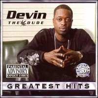 Devin The Dude: Greatest Hits