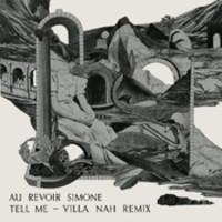 Au Revoir Simone: Tell Me / Villa Nah remix