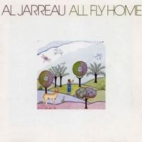 Jarreau, Al: All fly home