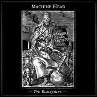 Machine Head: Blackening