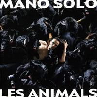Mano Solo: Les animals