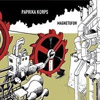 Paprika Korps: Magnetofon
