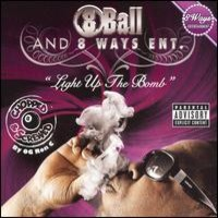 8Ball: Light Up The Bomb (Chopped and Screwed)
