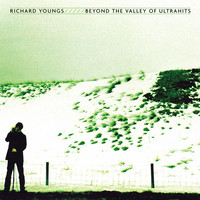 Youngs, Richard: Beyond the Valley Of Ultrahits