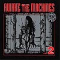 V/A: Awake the machines vol. 2