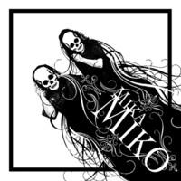 Mika Miko: C.Y.S.L.A.B.F.