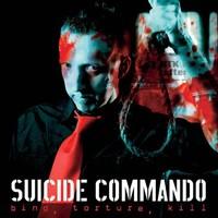 Suicide Commando: Bind, torture, kill