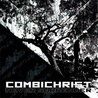 Combichrist: Never Surrender