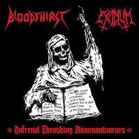 Bloodthirst: Infernal Thrashing Kömmandments -split