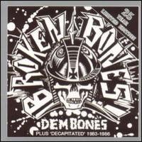 Broken Bones: Dem Bones / Decapitated