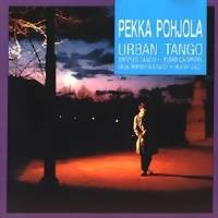 Pohjola, Pekka: Urban tango -remastered digipak