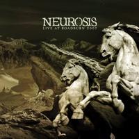 Neurosis: Live at Roadburn 2007