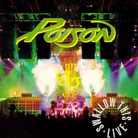 Poison : Swallow This Live