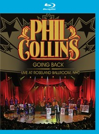 Collins, Phil: Going Back - Live at Roseland Ballroom NYC