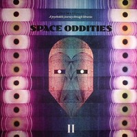 V/A: Space oddities vol. 2 - A psychedelic journey through libraries
