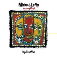 Micke & Lefty: Up the wall