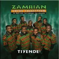 Zambian Vocal Collection: Tiyende!
