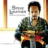 Lukather, Steve: All's well that ends well