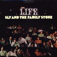 Sly & The Family Stone: Life