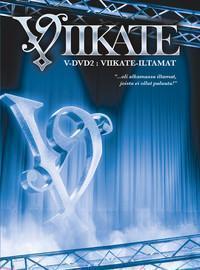 Viikate: V-DVD 2: Viikate-iltamat