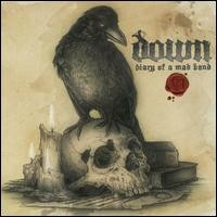 Down: Diary Of A Mad Band