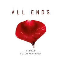 All Ends : Road To Depression