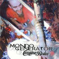 Mondo Generator: Cocaine rodeo